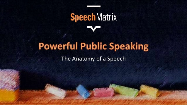 The Anatomy of a Speech