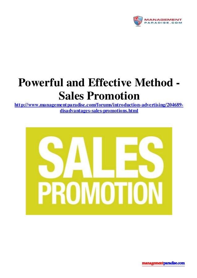 managementparadise.com Powerful and Effective Method - Sales Promotion http://www.managementparadise.com/forums/introducti...