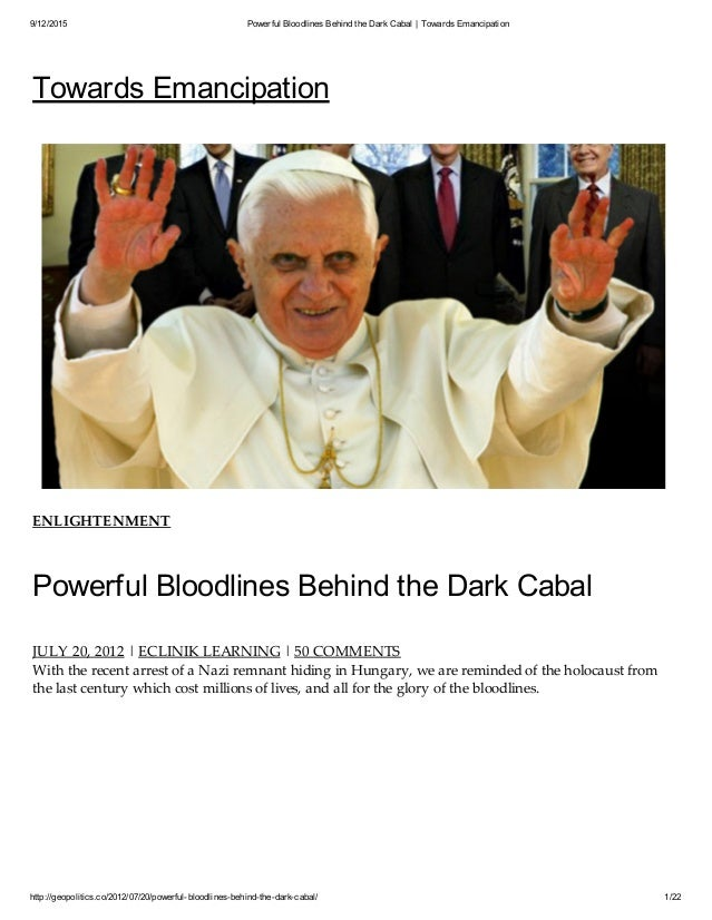 9/12/2015 Powerful Bloodlines Behind the DarkCabal | Towards Emancipation http://geopolitics.co/2012/07/20/powerful-bloodl...