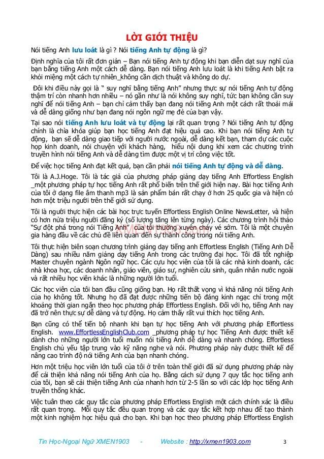 Tin Học-Ngoại Ngữ XMEN1903 - Website : http://xmen1903.com 3 LỜI GIỚI THIỆU Nói tiếng Anh lưu loát là gì ? Nói tiếng Anh t...