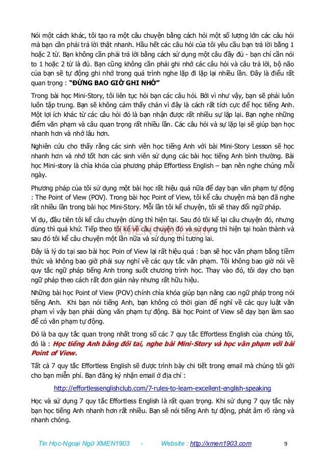 Tin Học-Ngoại Ngữ XMEN1903 - Website : http://xmen1903.com 9 Nói một cách khác, tôi tạo ra một câu chuyện bằng cách hỏi mộ...