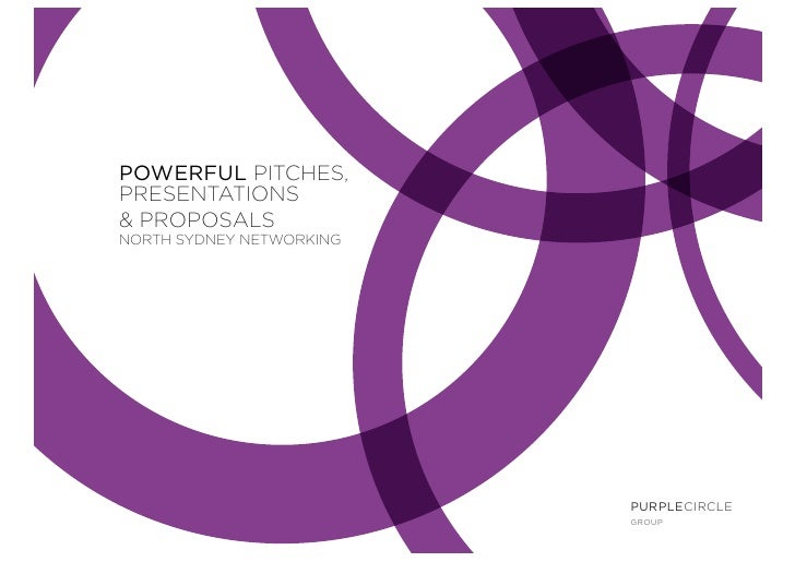 POWERFUL PITCHES, PRESENTATIONS & PROPOSALS NORTH SYDNEY NETWORKING                               PURPLECIRCLE            ...