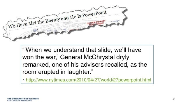 """""""'When we understand that slide, we'll have won the war,' General McChrystal dryly remarked, one of his advisers recalled,..."""