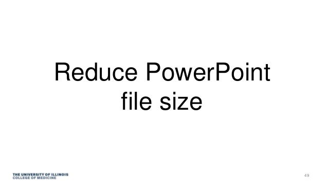 Reduce PowerPoint file size 49