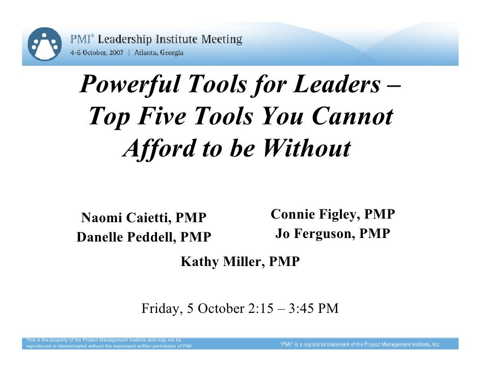 Powerful Tools for Leaders –                       Top Five Tools You Cannot                          Afford to be Without...