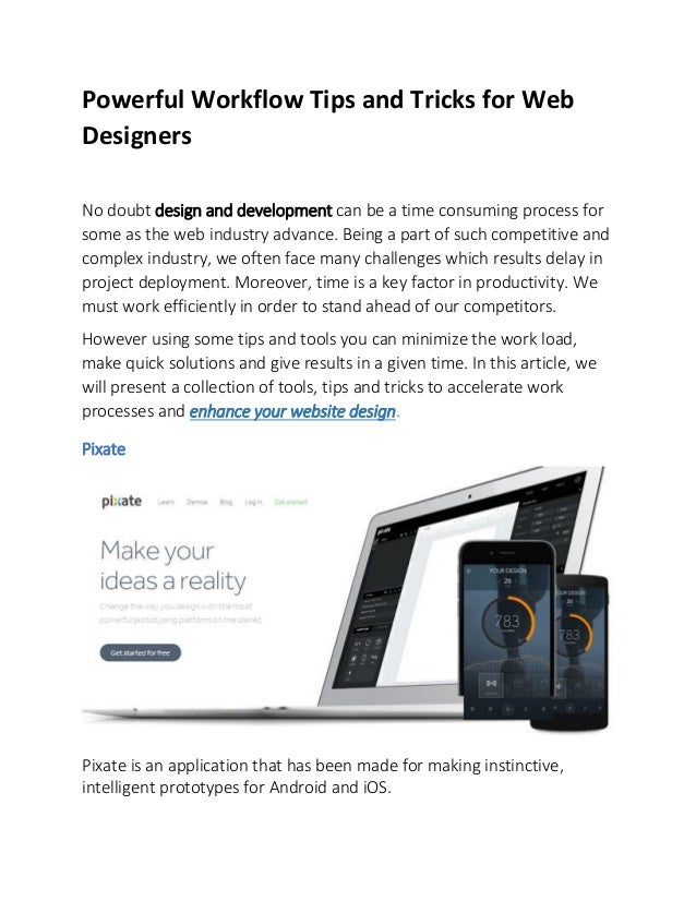 Powerful Workflow Tips and Tricks for Web Designers No doubt design and development can be a time consuming process for so...