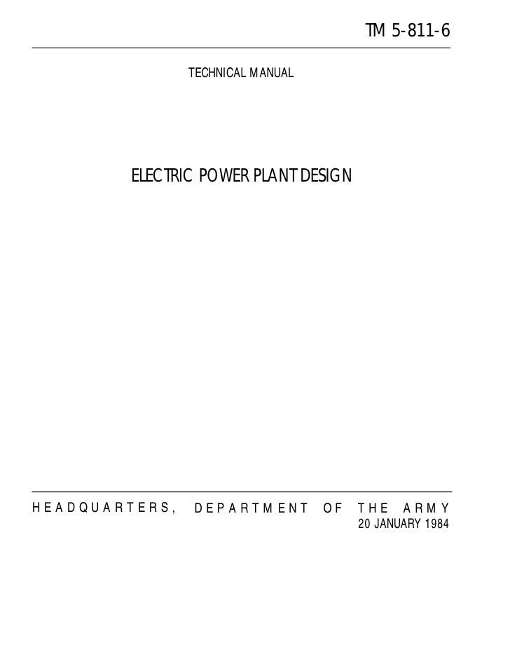 TM 5-811-6                TECHNICAL MANUAL        ELECTRIC POWER PLANT DESIGNHEADQUARTERS,   DEPARTMENT         OF   THE A...