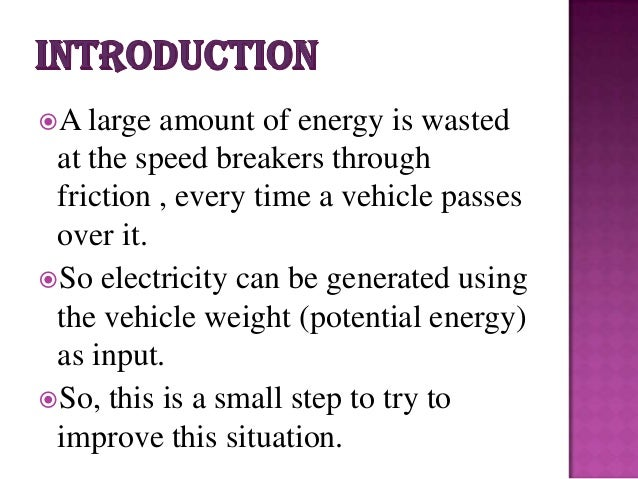 Power Generation Using Speed Breaker Project Report/pdf/ppt
