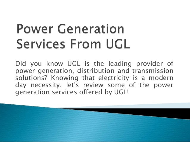 Did you know UGL is the leading provider of power generation, distribution and transmission solutions? Knowing that electr...