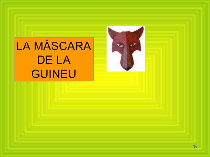LA MÀSCARA DE LA GUINEU
