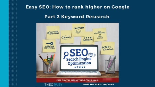 Easy SEO: How to rank higher on Google Part 2 Keyword Research