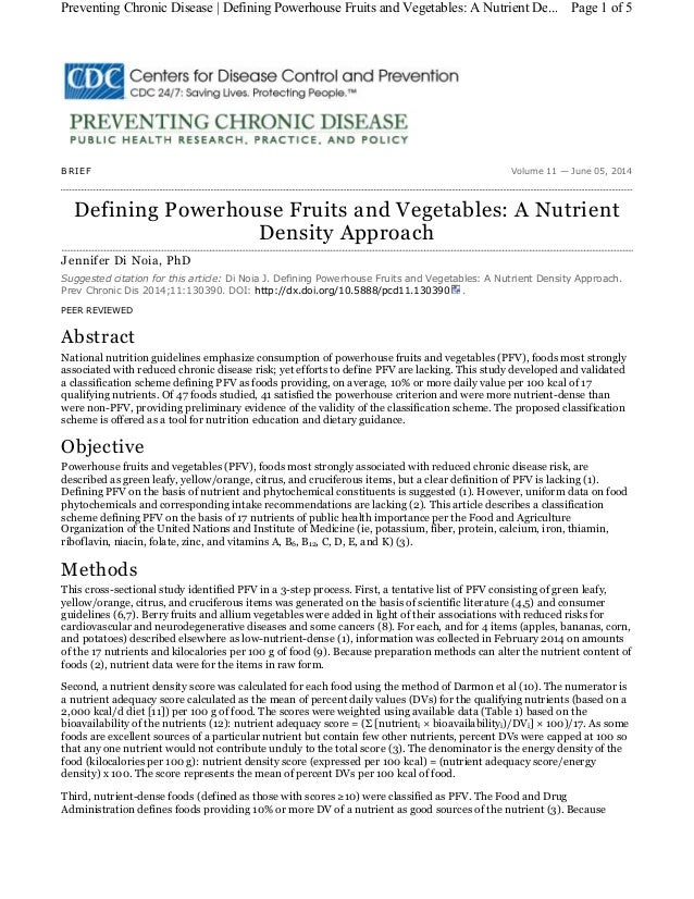 Volume 11 — June 05, 2014BRIEF Defining Powerhouse Fruits and Vegetables: A Nutrient Density Approach Jennifer Di Noia, Ph...