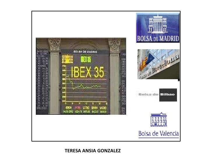 IBEX 35<br />TERESA ANSIA GONZALEZ<br />