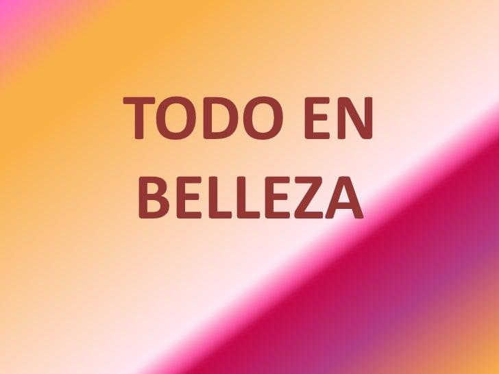 TODO ENBELLEZA
