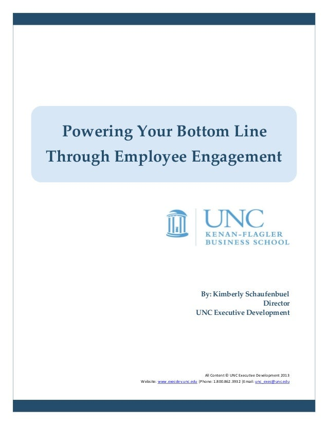By: Kimberly Schaufenbuel Director UNC Executive Development All Content © UNC Executive Development 2013 Website: www.exe...