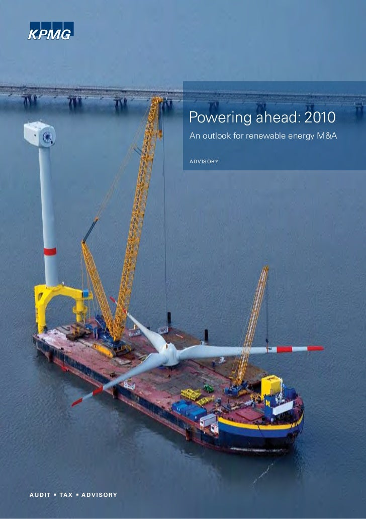 Powering ahead: 2010An outlook for renewable energy M&AA DV I S O RY