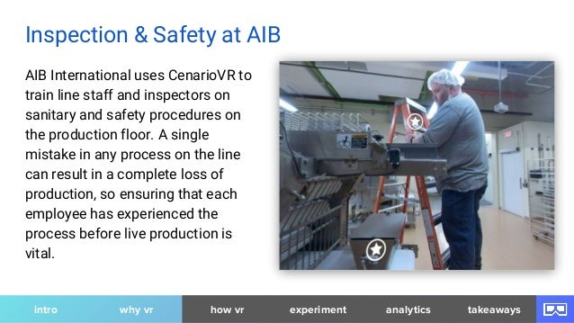 AIB International uses CenarioVR to train line staff and inspectors on sanitary and safety procedures on the production fl...