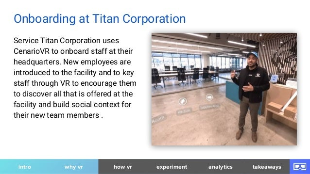 Service Titan Corporation uses CenarioVR to onboard staff at their headquarters. New employees are introduced to the facil...