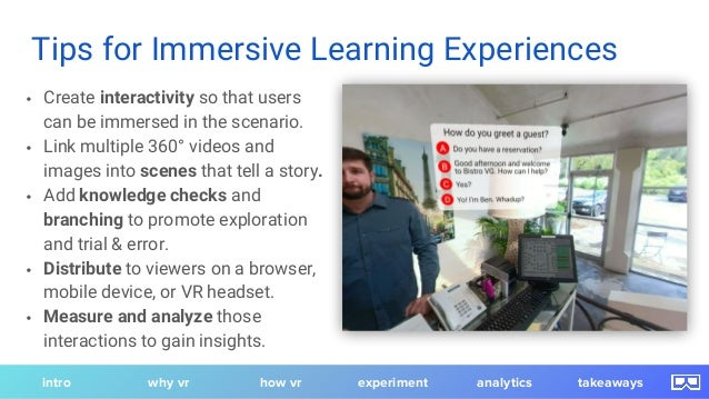 • Create interactivity so that users can be immersed in the scenario. • Link multiple 360° videos and images into scenes t...