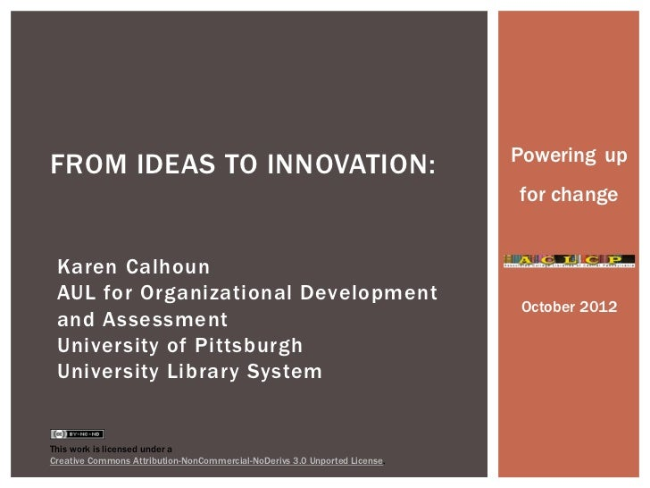 Powering upFROM IDEAS TO INNOVATION:                                                                            for change...