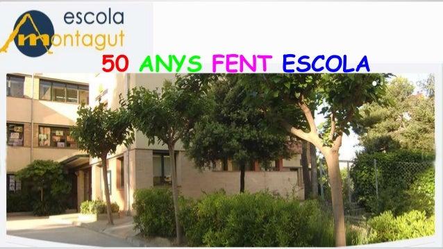 50 ANYS FENT ESCOLA