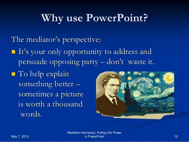 Best Uses of PowerPoint at Mediation