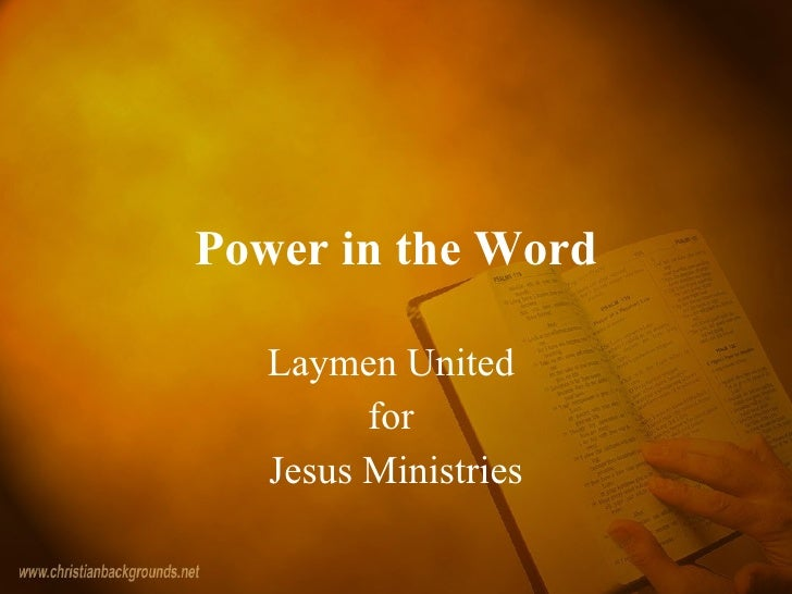 Power in the Word Laymen United  for  Jesus Ministries