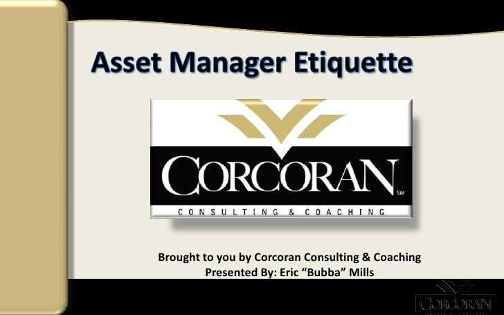 "Brought to you by Corcoran Consulting & Coaching         Presented By: Eric ""Bubba"" Mills"