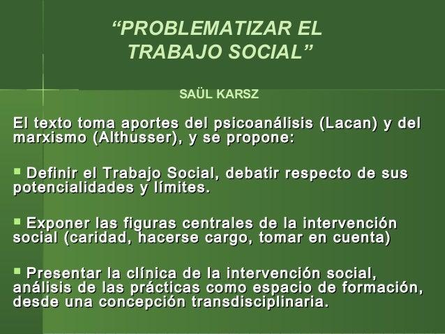 El texto toma aportes del psicoanálisis (Lacan) y delEl texto toma aportes del psicoanálisis (Lacan) y del marxismo (Althu...