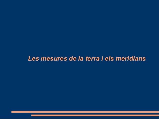 Les mesures de la terra i els meridians