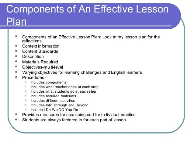 effective lesson plan Aarti hemrajania lesson plan is a framework for a lesson if you imagine that a lesson is like a journey, then the.