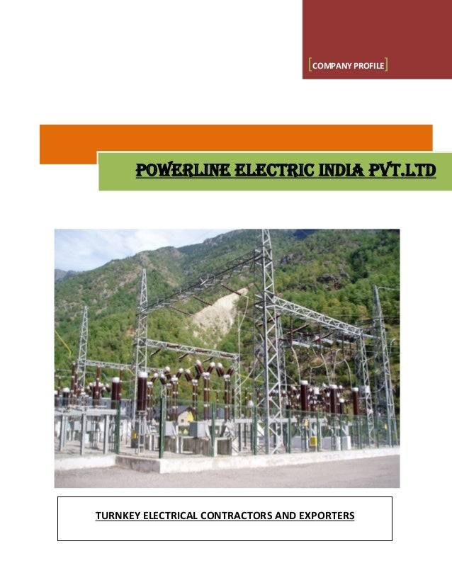 [COMPANY PROFILE] POWERLINE ELECTRIC INDIA PVT.LTD TURNKEY ELECTRICAL CONTRACTORS AND EXPORTERS