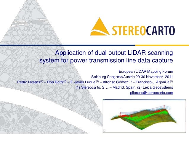Application of dual output LiDAR scanning system for power transmission line data capture European LiDAR Mapping Forum Sal...