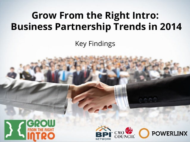 Grow From the Right Intro:  Business Partnership Trends in 2014  Key Findings