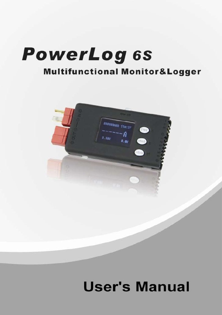 Multifunctional Monitor & Logger                                                  PowerLog 6SThank you for purchasing the ...