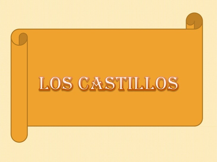 Los castillos<br />