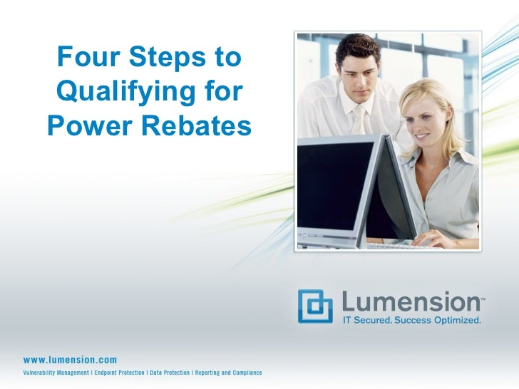 Four Steps to Qualifying for Power Rebates
