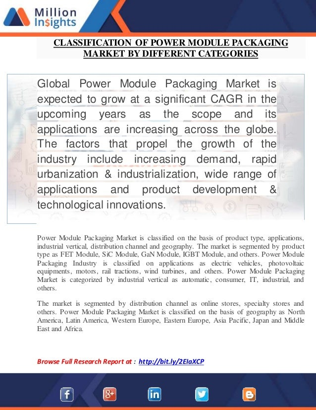 CLASSIFICATION OF POWER MODULE PACKAGING MARKET BY DIFFERENT CATEGORIES Global Power Module Packaging Market is expected t...