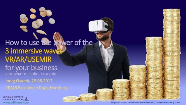 www.skilltower.com How to use the power of the 3 immersive waves VR/AR/USEMIR for your business and what mistakes to avoid...