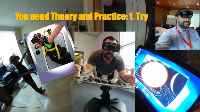 You need Theory and Practice: 1. Try 3 immersive Waves - VR/AR/USEMIR
