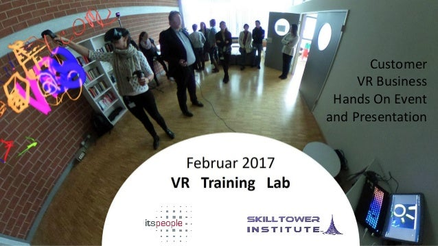 3 immersive Waves - VR/AR/USEMIR Customer VR Business Hands On Event and Presentation