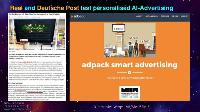 www.skilltower.com 3 immersive Waves - VR/AR/USEMIR Real and Deutsche Post test personalised AI-Advertising