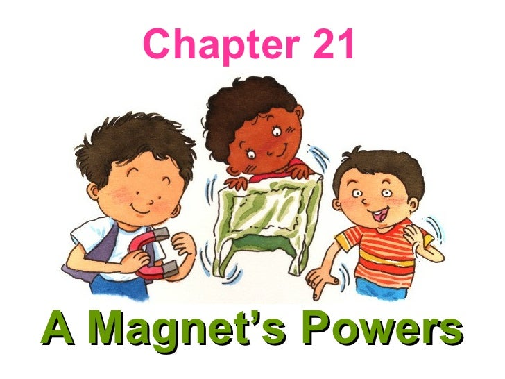 A Magnet's Powers Chapter 21