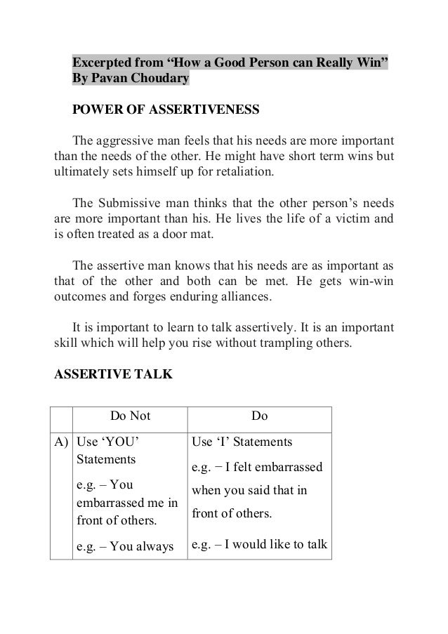 """Excerpted from """"How a Good Person can Really Win"""" By Pavan Choudary POWER OF ASSERTIVENESS The aggressive man feels that h..."""