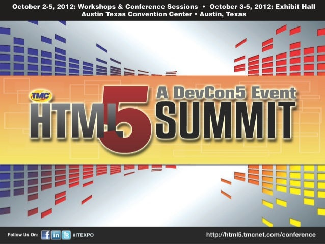 HTML 5 Summit:   The Power of        Canvas                     2