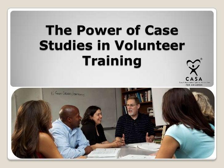 The Power of Case Studies in Volunteer Training<br />