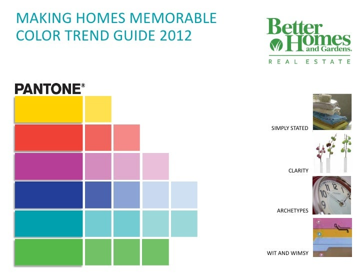MAKING HOMES MEMORABLECOLOR TREND GUIDE 2012                          SIMPLY STATED                               CLARITY ...