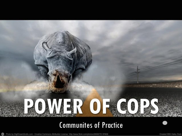 POWER OF COPS Communites of Practice