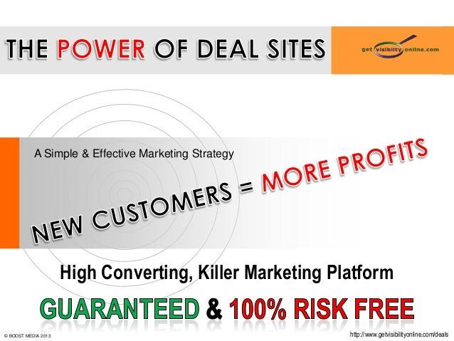 A Simple & Effective Marketing StrategyHigh Converting, Killer Marketing Platformhttp://www.getvisibilityonline.com/deals©...