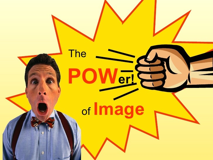 POW er! The of  Image